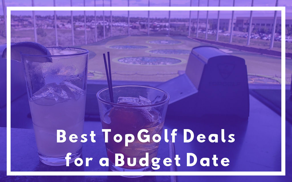 Best TopGolf Deals for a Budget Date