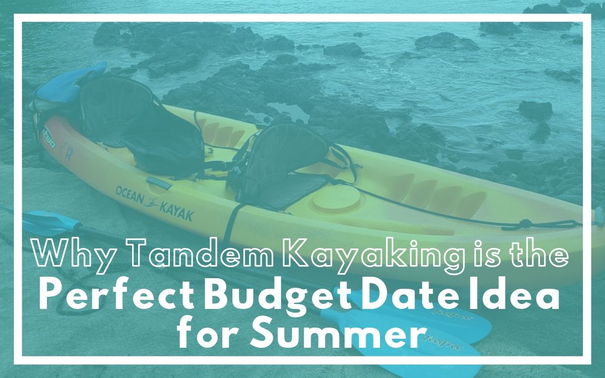 tandem kayaking budget date idea